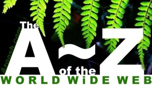 A to Z of the World Wide Web Azoosh.com website page heading green tree fern white type banner