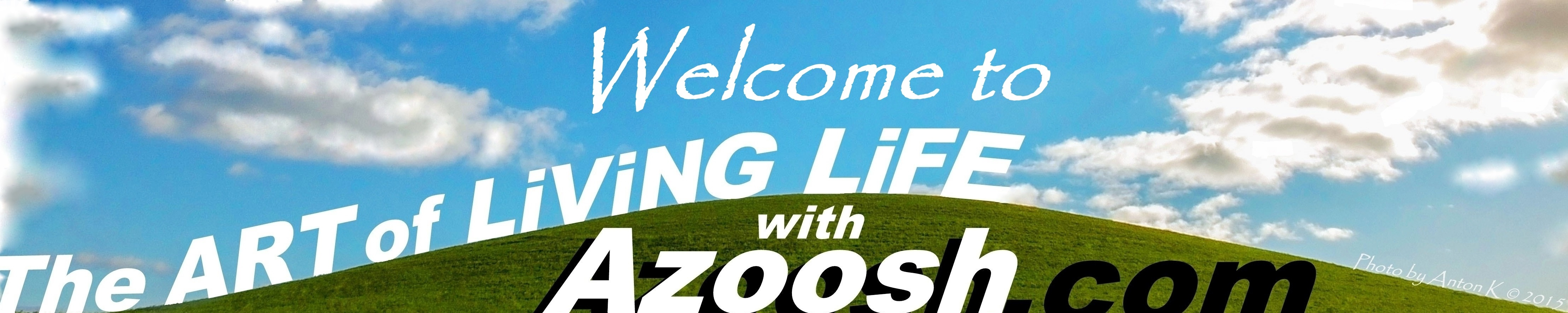 Welcome Art of Living Life Azoosh hill blue sky clouds banner Wangolina photo